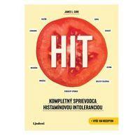 HIT: Kompletný sprievodca histamínovou intoleranciou + vyše 150 receptov