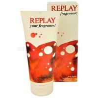 Replay Your Fragrance! For Her telové mlieko pre ženy