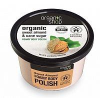 Organic Shop - Sladká mandľa & cukor - Telový peeling
